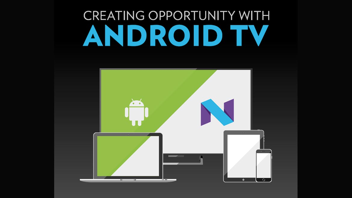 Android TV is rapidly becoming a must-have for pay TV operators